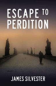 escape to perdition thriller novel james silvester author