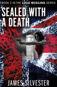 sealed with a death fiction thriller from james silvester